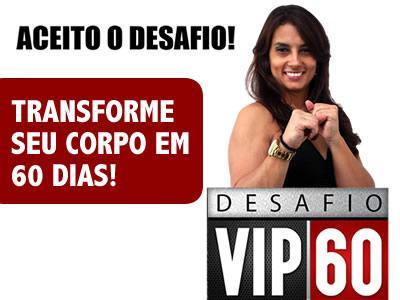Desafio VIP 60