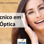 Curso Técnico em Óptica Gratuito SENAC SP