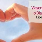 Viagens Especiais Para o Dia dos Namorados – Brasil: região Sudeste
