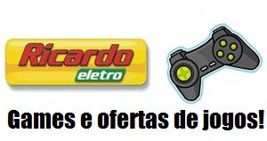 Ricardo-Eletro-Games-Ofertas-de-Jogos