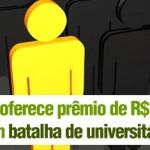Itaú Oferece Prêmio de R$ 15 mil em Batalha de Universitários
