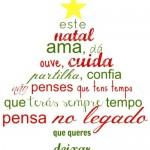 As mensagens valorizam o espírito natalino. (Foto: Divulgação)
