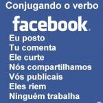 Conjugando o verbo Facebook (Foto: divulga)