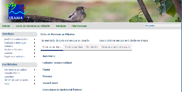 O IBAMA presta serviços em todo país (Foto: Divulgação IBAMA)