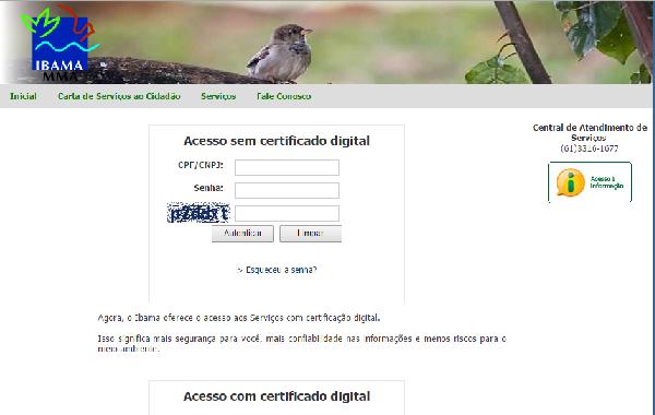 Acesso com ou sem certificado digital (Foto: Divulgação Ibama)