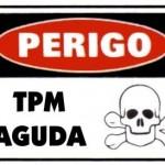 Perigo...TPM aguda (Foto: divulgação)