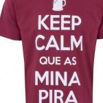Keep calm que as mina pira. (Foto: divulgação)
