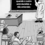 O professor deve estar disposto a encarar as situações de frente.  (Foto:Divulgação)