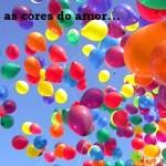 Um basta a homofobia! Todas as cores do amor devem ser respeitadas.  (Foto:Divulgação)