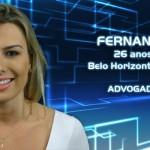 Fernanda, 26 anos, mora em Belo Horizonte (MG). É advogada. (Foto:Divulgação)