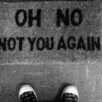'Oh não, você de novo não' (Foto: divulgação)