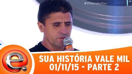 Sua história Vale Mil (Foto: Divulgação)