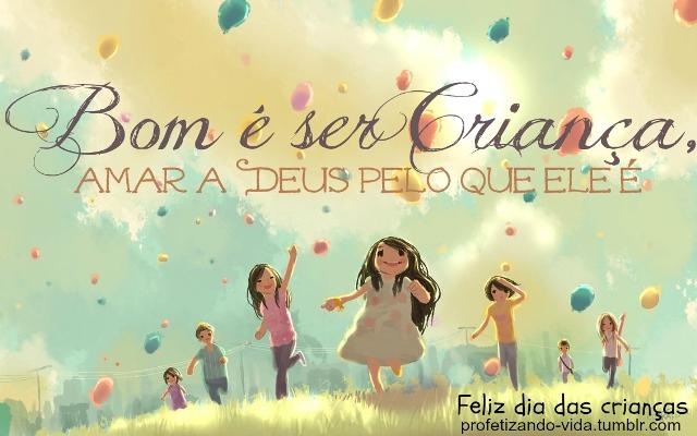 Celebre o dia das crianças com mensagens. (Foto: Divulgação)