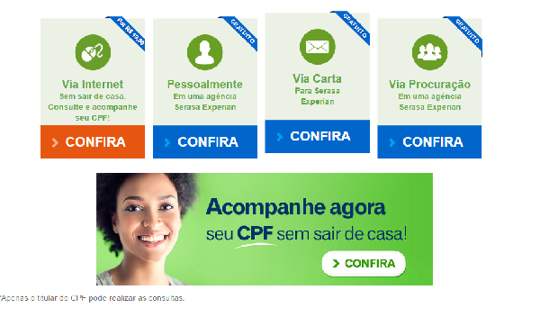 Apenas o titular do CPF pode ter acesso às informações do seu CPF no Serasa (Foto Divulgação: Serasa)