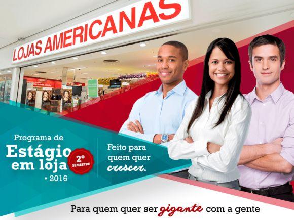 Vagas de estágio nas Lojas Americanas também estão abertas (Foto: Reprodução Lojas Americanas)