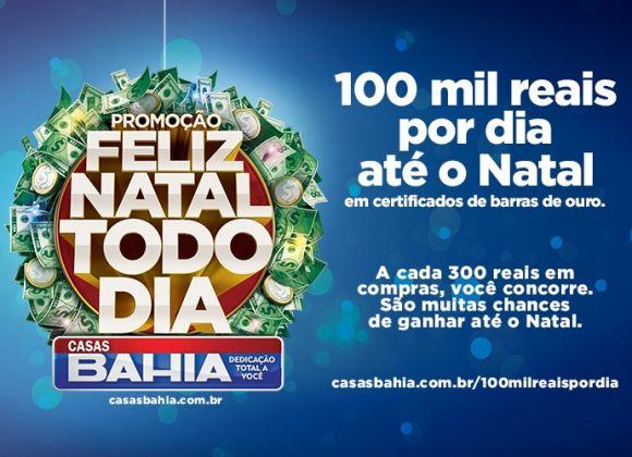 Casas Bahia promoção 100 mil reais por dia até o Natal 2015