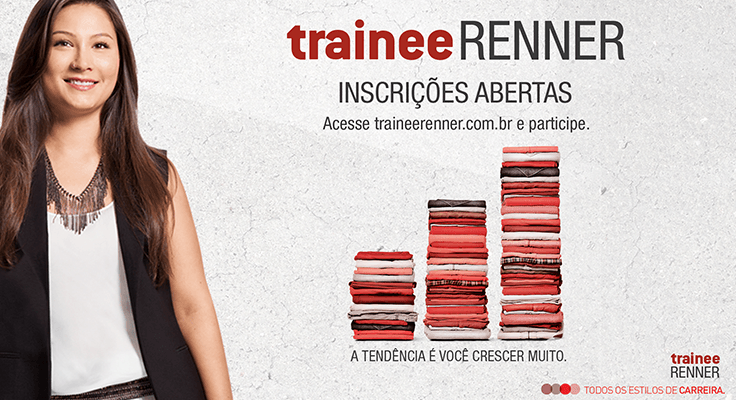 Programa trainee Renner 2016, vagas, inscrições (Foto: Renner/Divulgação)