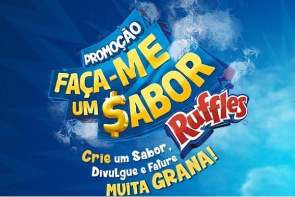 Promoção Ruffles 2016: Faça-me um Sabor. (Foto: Reprodução/Ruffles)