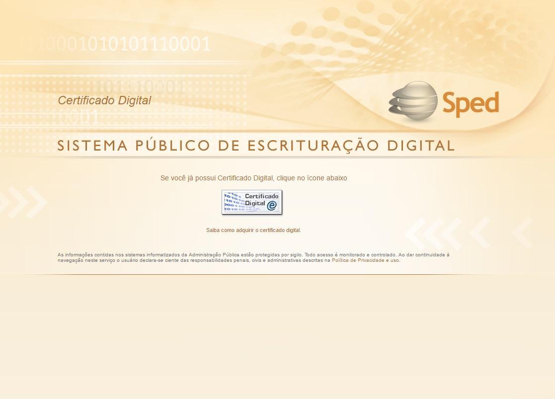 Para acessar é preciso certificado digital (Foto: Reprodução/Nota Fiscal Eletrônica)