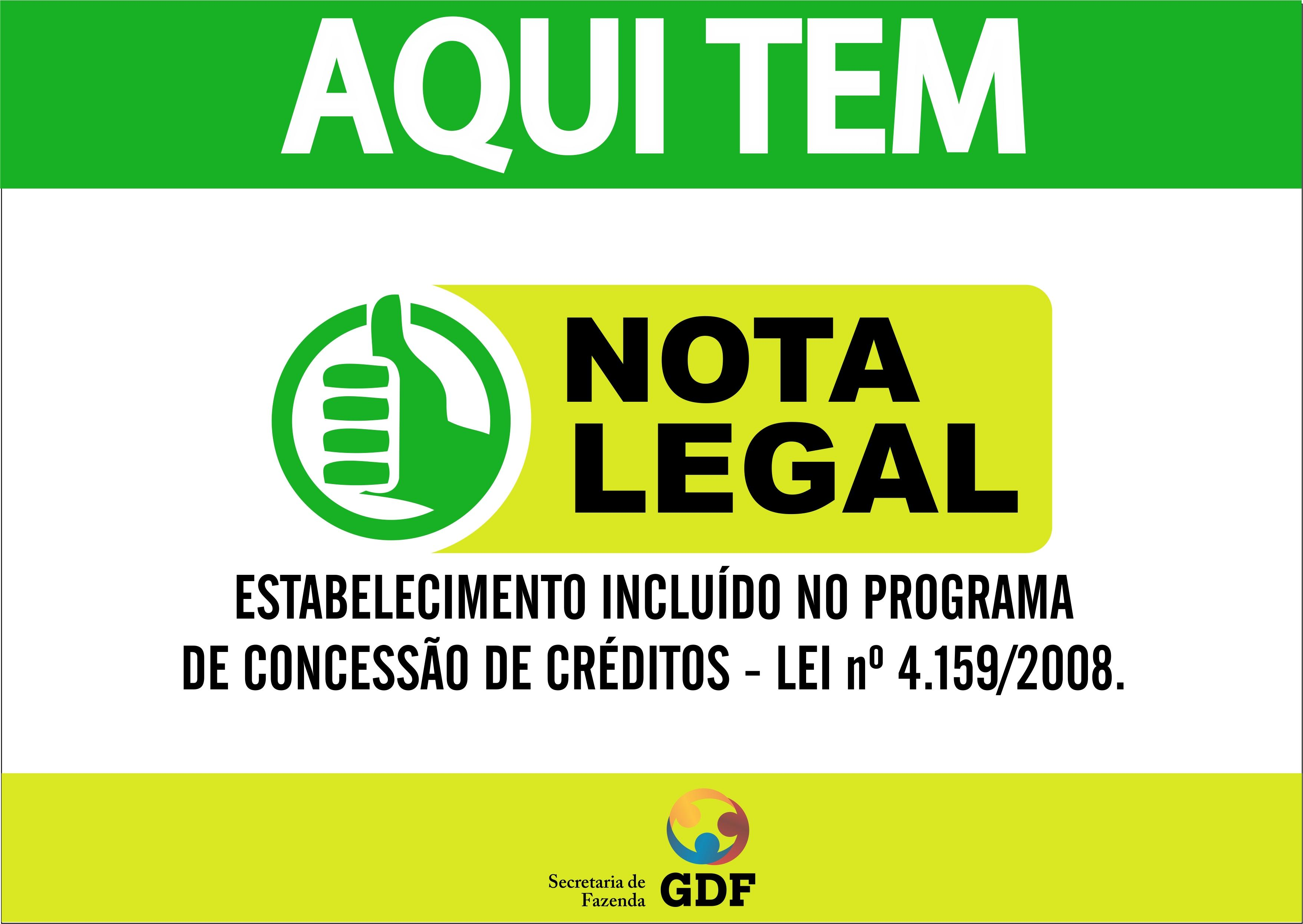 Os estabelecimentos comerciais que estão no programa Nota Legal usam essa placa (Foto: Divulgação)