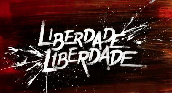 Trilha Sonora de Liberdade, Liberdade da Globo (Foto: Divulgação Globo)