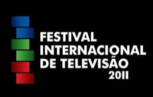 Festival Internacional de Televisão 2011
