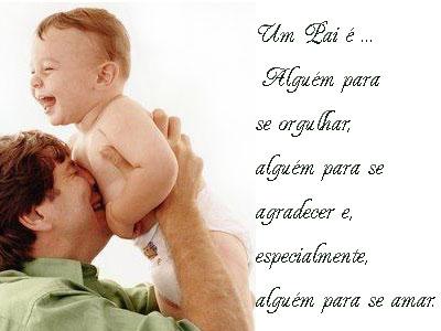 Mensagem de orgulho e amor pelo pai (Foto: divulgação)
