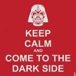 497261 Fique calmo e venha para o lado negro. 150x150 Melhores imagens Keep Calm para Facebook