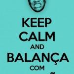 497261 Keep calm and balança com molejão. 150x150 Melhores imagens Keep Calm para Facebook