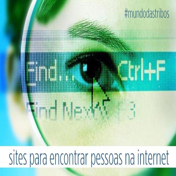 sites para encontrar pessoas na internet