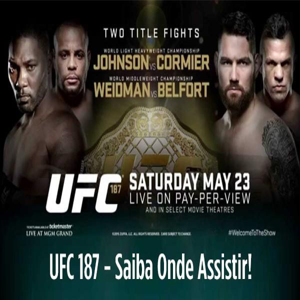 UFC 187 - Onde Assistir