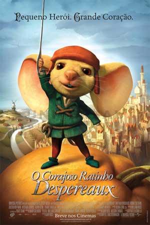 Cinema: O Corajoso Ratinho Despereux! Estréia 16 de Janeiro
